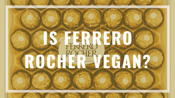 is ferrero rocher vegan?