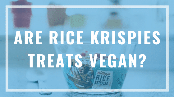 are rice krispies treats vegan?