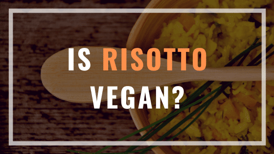 is risotto vegan?