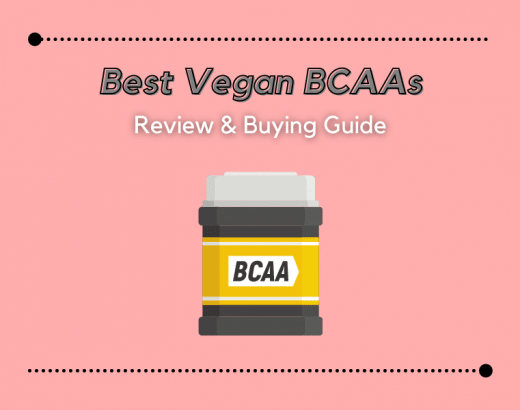 The 9 Best Vegan BCAA Supplements In 2021 [Review & Guide]