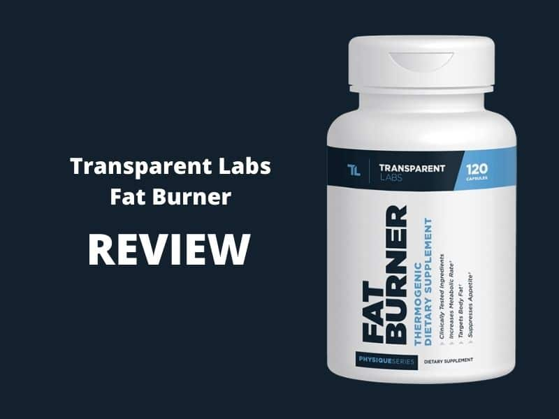 Transparent Labs Fat Burner Review: Read This Before Buying