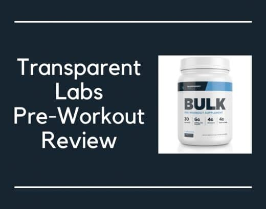 Transparent Labs Pre Workout Review – Is It REALLY Worth It?